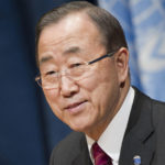 Honorable secretary general of the United Nations Ban Ki-moon